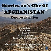Afghanistan (Stories ans Ohr 1): Kurzgeschichten
