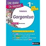 Analyse et étude de l'oeuvre - Gargantua de Rabelais - Réussir son BAC Français 1re 2022 - Parcours associé Rire et savoir -