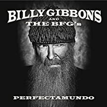 Perfectamundo by Billy Gibbons And The BFG's (2015-08-03)