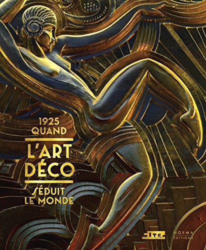 1925 quand l'art dco sduit le monde
