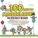 Die 100 besten Kinderlieder - Der Kids Party Megamix