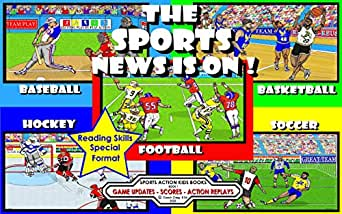 The Sports News Is On Game Updates Scores Action Replays Sports Action Kids Books Book 1 Ebook Craig B Ed Coach Amazon In Kindle Store