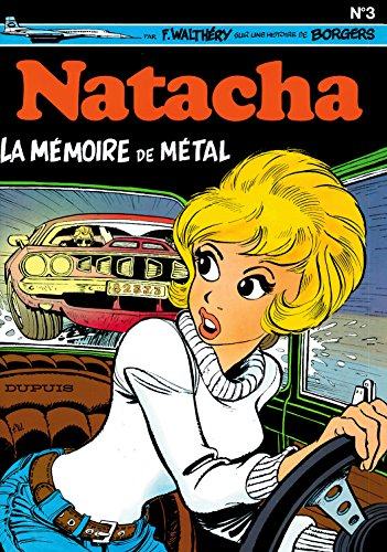 Natacha, tome 3: La mémoire de métal