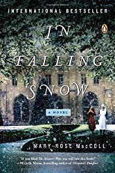 In Falling Snow: A Novel by Mary-Rose MacColl (2013-08-27)