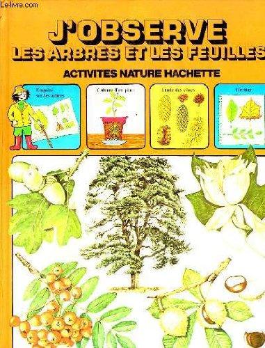 J'observe les arbres et les feuilles