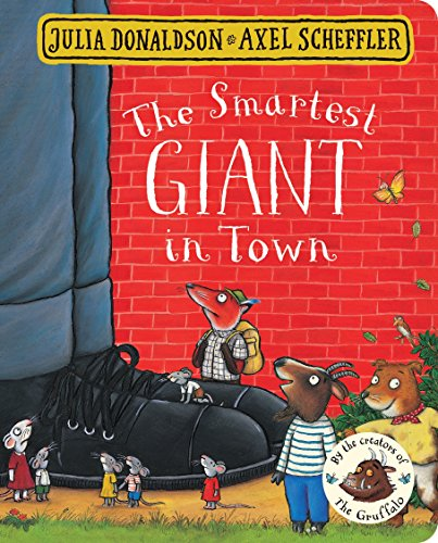 The Smartest Giant in Town por Julia Donaldson