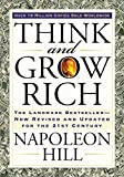Think and Grow Rich: The 21st Century Edition - Napoleon Hill, Arthur Pell