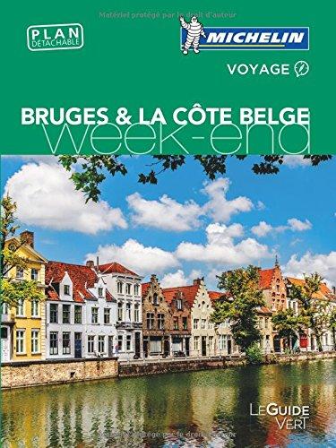 Bruges & la côte belge, guide vert week-end 2016