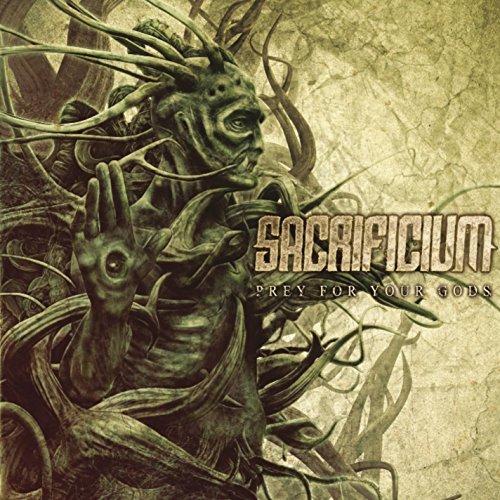 Sacrificium: Prey for Your Gods (Audio CD)