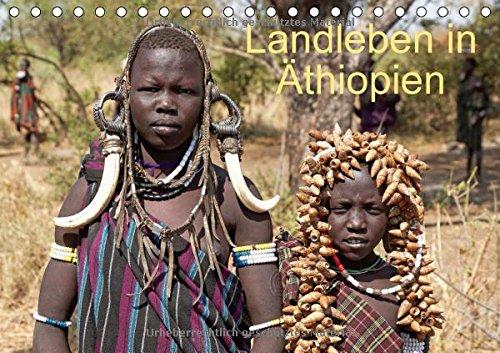 Landleben in Äthiopien (Tischkalender 2018 DIN A5 quer): Ausserhalb der Städte ist Äthiopien recht archaisch. (Monatskalender, 14 Seiten ) (CALVENDO Orte)