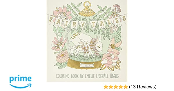 Fairy Tales Coloring Book Published In Sweden As Sagolikt Gsp Trade Colouring Books Amazoncouk Emelie Oberg 9781423646624