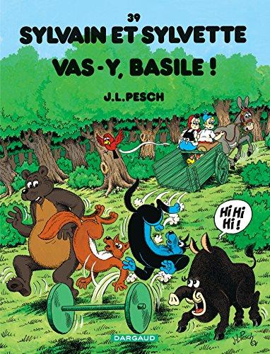 Sylvain et Sylvette - tome 39 - Vas-y Basile !