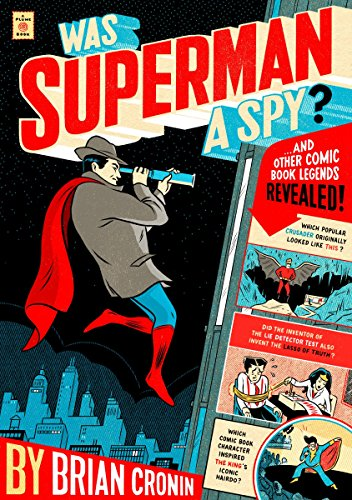 Was Superman a Spy?: And Other Comic Book Legends Revealed - Bogs Classic Short