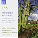 Bax: Symphonic Variations / Concertante for Piano (Left Hand) and Orchestra (2009-04-28)