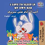 I Love to Sleep in My Own Bed (English Arabic Bilingual Collection)