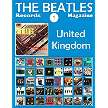 The Beatles Records Magazine - No. 1 - United Kingdom (1962 - 1970): Full Color Discography