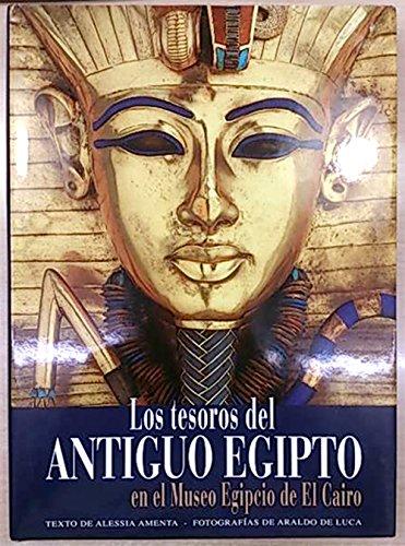 Los Tesoros del Antiguo Egipto/ The Treasures of Ancient Egypt