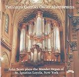 Songtexte von John Scott - Twentieth Century Organ Masterpieces