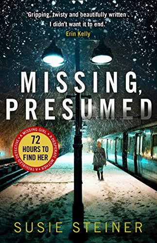 Missing, Presumed (A Manon Bradshaw Thriller) by [Steiner, Susie]