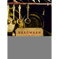 Bhagwaan Ke Pakwaan: Winner of two Gourmand Cookbook Awards India for 'Peace' & 'First Cookbook'