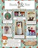 Bustle & Sew Magazine December 2013: Issue 35: Volume 35