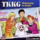 TKKG - 168/Millionencoup im Stadion