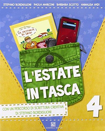 L'estate in tasca. Con La fattoria di Luigi e Diario in tasca. Per la 4 classe elementare