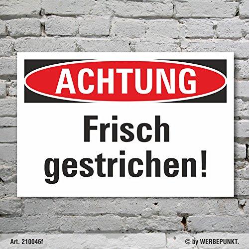 Schild Achtung Frisch gestrichen Hinweisschild 3 mm Alu-Verbund 300 x 200 mm