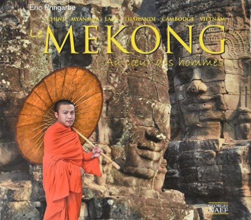 Mékong, au coeur des hommes