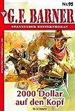 G.F. Barner 95 - Western: 2000 Dollar auf den Kopf