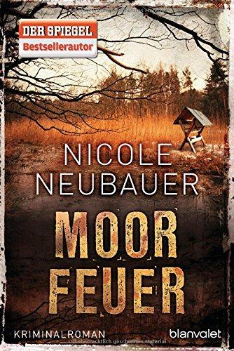 Buchseite und Rezensionen zu 'Moorfeuer: Kriminalroman' von Nicole Neubauer