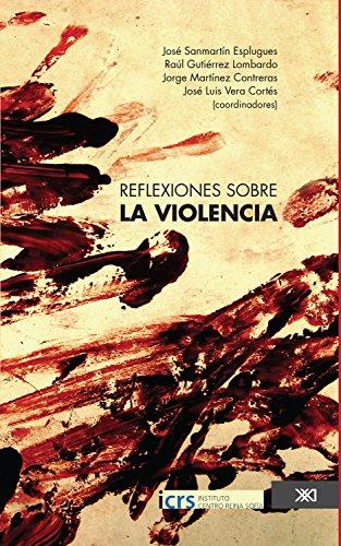 Reflexiones sobre la violencia (Sociología y política)