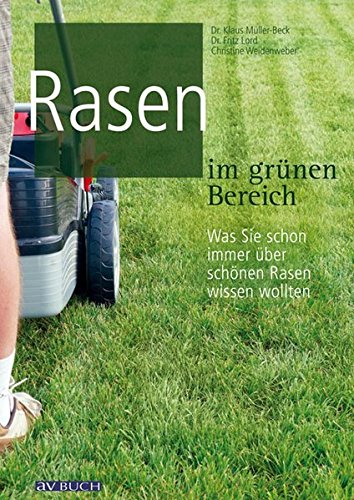 Rasen Rasenpflege: Der