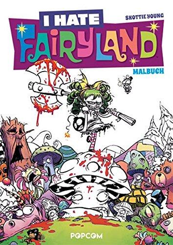 I hate Fairyland - Malbuch
