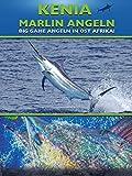 Kenia - Marlin Angeln