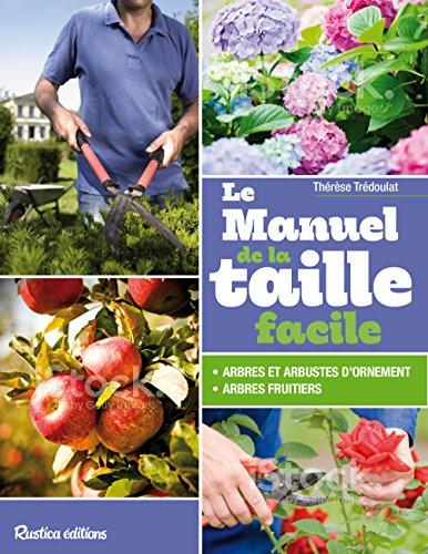 Manuel de la taille facile par Thérèse Trédoulat