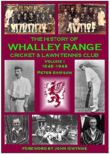 The History of Whalley Range Cricket & Lawn Tennis Club: Volume 1: 1845-1945 by Peter Simpson (12-Feb-2015) Paperback par Peter Simpson