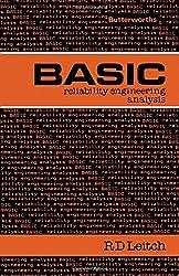 Basic Reliability Engineering Analysis: Butterworths Basic Series: Reliabilty Engineering Analysis