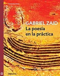 La poesía en la práctica par Gabriel Zaid