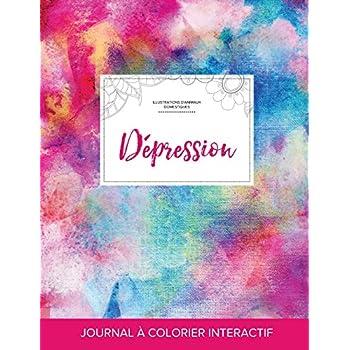 Journal de Coloration Adulte: Depression (Illustrations D'Animaux Domestiques, Toile ARC-En-Ciel)