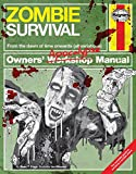 Zombie Survival Manual: The complete guide to surviving a zombie attack (Owners Apoca...