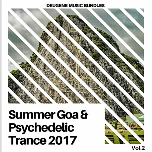 Summer Goa & Psychedelic Trance 2017, Vol. 2