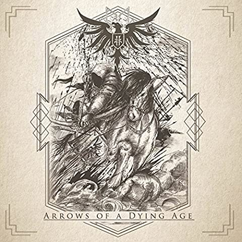 Arrows of a Dying Age [Import allemand]