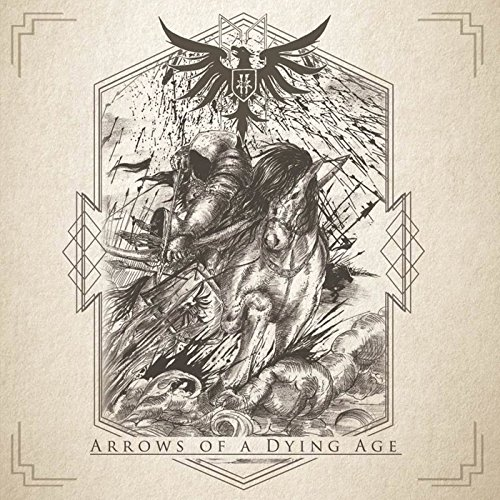 Arrows of a Dying Age