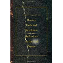 Reason, Faith, and Revolution: Reflections on the God Debate (The Terry Lectures Series) (English Edition)
