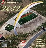 Gleitschirm Kalender Parapente 2012 -