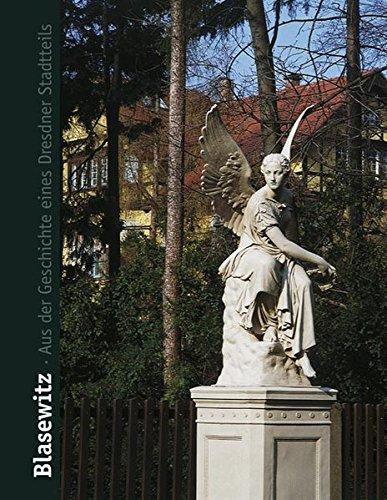 Blasewitz: Aus der Geschichte eines Dresdner Stadtteils