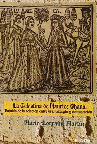 La Celestina De Maurice Ohana (Musica (nauclero Ediciones)