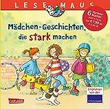 LESEMAUS Sonderbände: Mädchen-Geschichten, die stark machen: Sechs Geschichten zum Anschauen und Vorlesen in einem Band - Susa Hämmerle