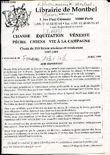 CATALOGUE 36 - avril 1998 - CHASSE ET EQUITATION VENERIE PECHE CHIENS VIE A LA CAMPAGNE - Choix de 215 livres anciens et modernes 1567-1991.